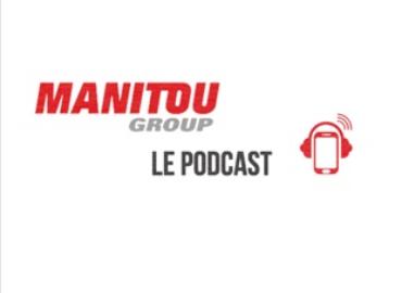 Manitou Group lance son podcast sur la RSE